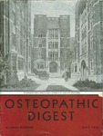 Osteopathic Digest (May 1936) by Philadelphia College of Osteopathy