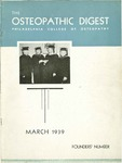 Osteopathic Digest (March 1939) by Philadelphia College of Osteopathy
