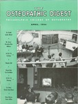 Osteopathic Digest (April 1954) by Philadelphia College of Osteopathy