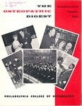 Osteopathic Digest (Summer 1963) by Philadelphia College of Osteopathy