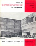 Osteopathic Digest (Summer 1967) by Philadelphia College of Osteopathy