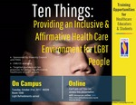 Webinar: Ten Things: Providing an Inclusive & Affirmative Health Care Environment for LGBT People