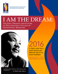 I Am the Dream 2016 by PCOM Office of Diversity and Community Relations