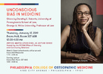 Unconscious Bias in Medicine by Dorothy E. Roberts and PCOM Office of Diversity and Community Relations